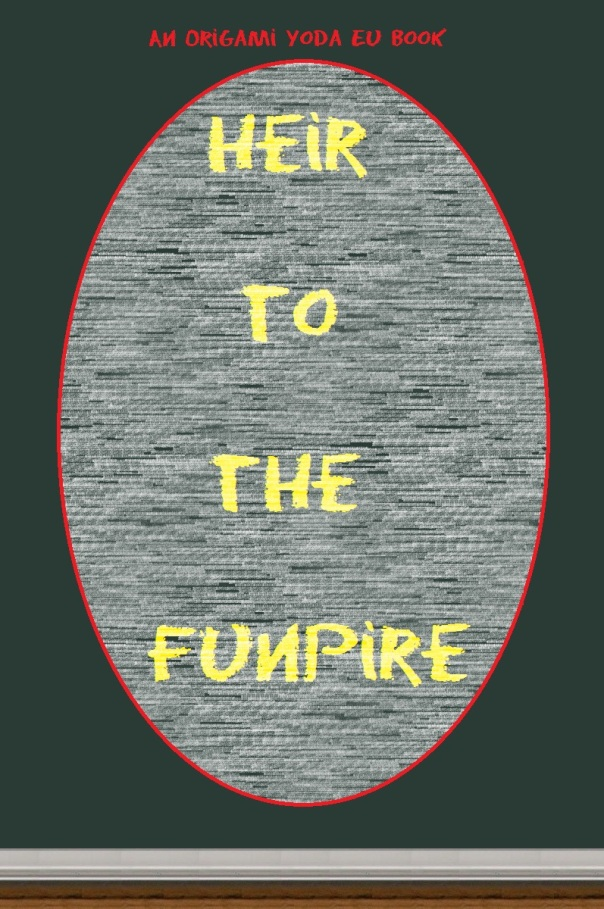 Heir to the FUNpire